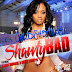 [Free Download] Shawty Bad Feat. Candy Monroe & Meezz Swayvo