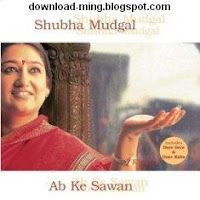 Free Download Ab Ke Sawan-Shubha Mudgal Indipop MP3 Songs, Download MP3 Songs Of Ab Ke Sawan By Shubha Mudgal For Free