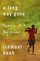 Cover of A Long Way Gone: Memoirs of a Boy Soldier by Ishmael Beah