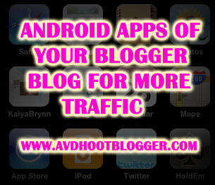 2 Online Tools To Create Android Apps Of Your Blogger Blog
