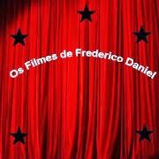 Os Filmes de Frederico Daniel