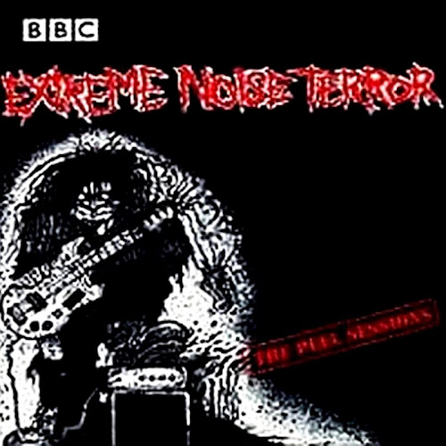 Extreme Noise Terror - The Peel Sessions [ 1987 ]