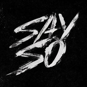 "G-Eazy ""Say So"""