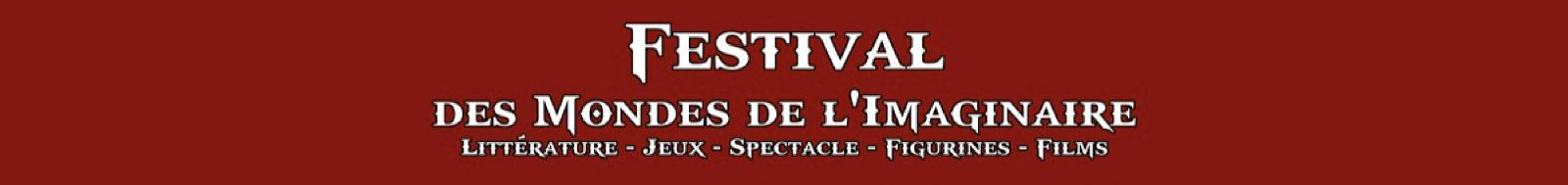 festival des mondes de l'imaginaire littérature jeux figurines films spectacle