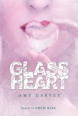 Cover Reveal: Glass Heart (Cold Kiss #2) By Amy Garvey