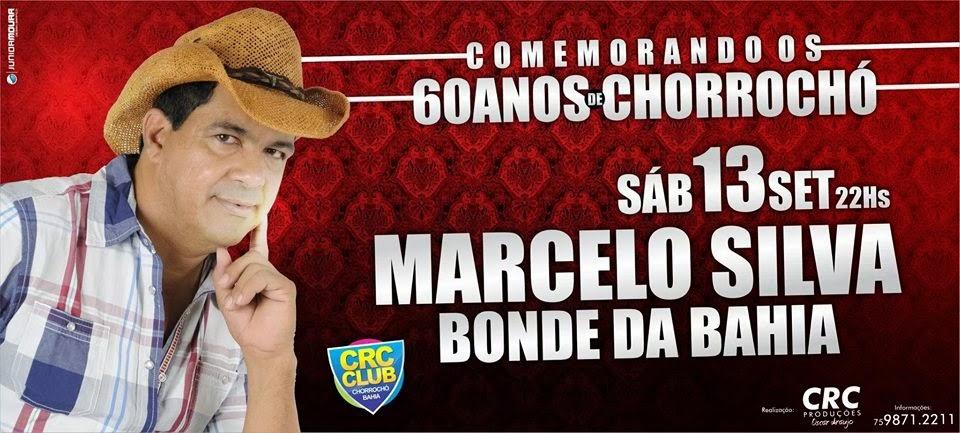 NIVER DE CHORROCHO SE COMEMORA COM MARCELO SILVA