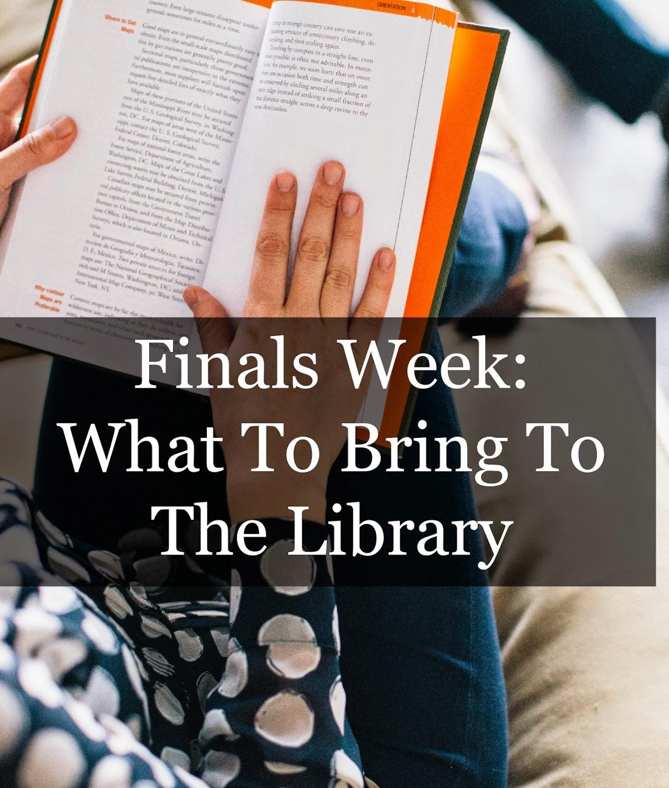 Finals Week: What To Bring To The Library   alyssajfreitas.blogspot.com