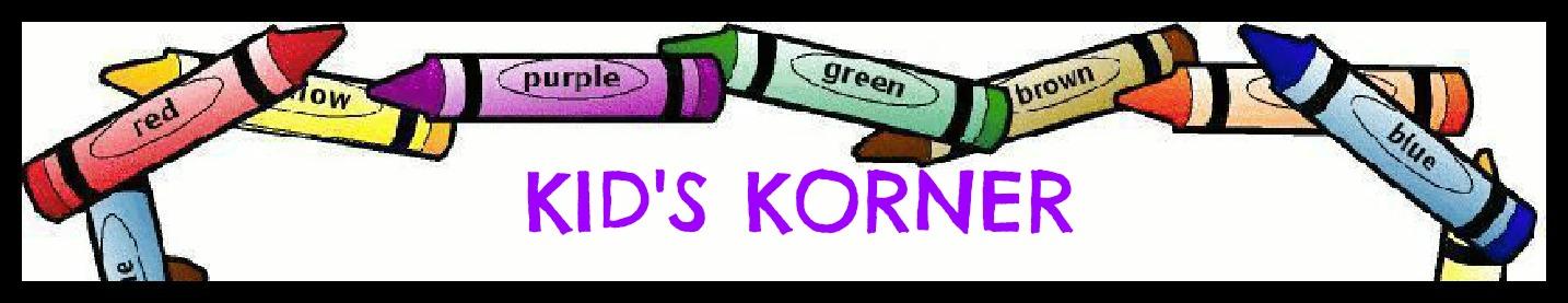 Kid's Korner