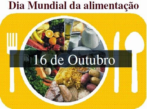 Dia Mundial da Alimentação-16 de Outubro