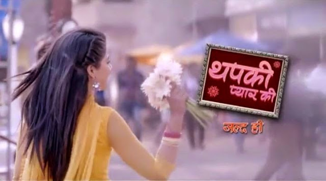 Thapki Pyar Ki Upcoming Serial on Colors Tv wiki  Story |Cast|Promo|Timings