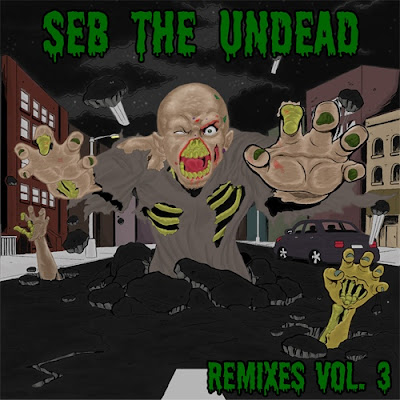 Seb The Undead ‎– Remixes Vol. 3