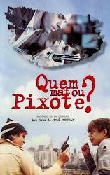 Baixar Filme Quem Matou Pixote? (Nacional) Online Gratis