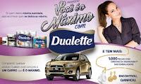 Promoção Você é o Máximo com Dualette