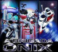 A Brigada Ônix