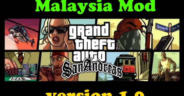 Free //FREE\\ Download Games Gta 1 Malaysia gta%2Bsa%2Bmalaysia%2Bmod