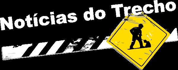 NOTÍCIAS DO TRECHO - 10 Anos