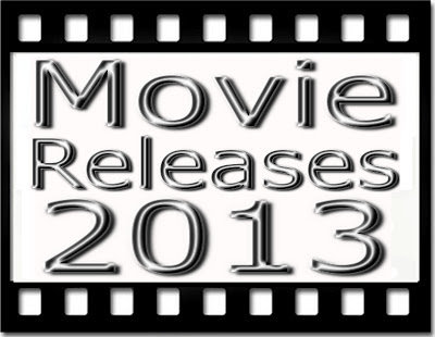 Inilah Daftar Judul Film Terbaru 2013 yang akan Dirilis