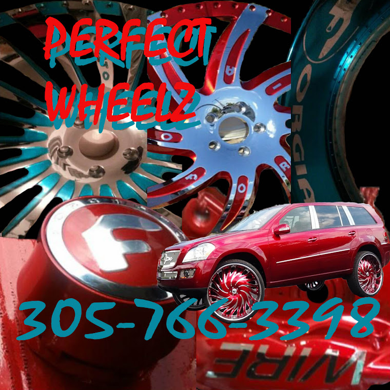 Perfect Wheelz! 305-766-3398