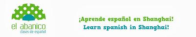 EL ABANICO. Learn Spanish in Shanghai! Aprende español en Shanghai!
