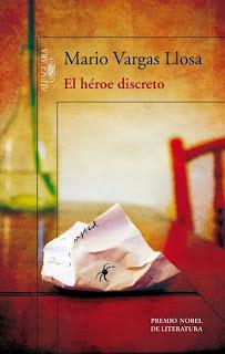 El héroe discreto Mario Vargas Llosa