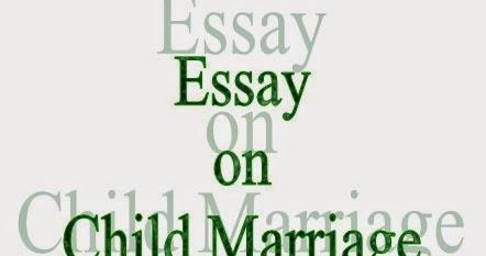 Child marriage essay