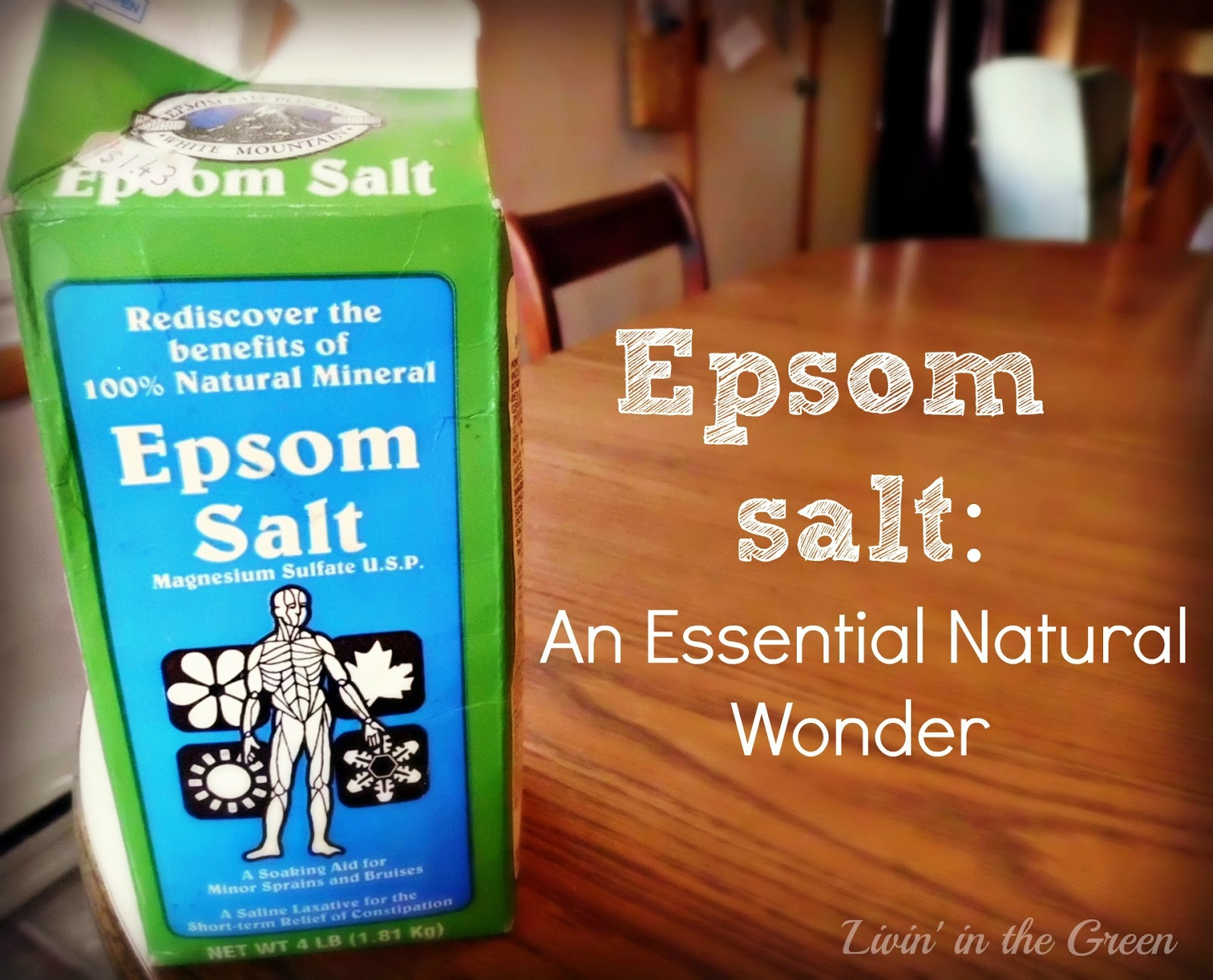 Livin In The Green Epson Salt A Must Have for Home and Garden