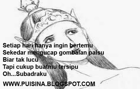 "Puisi Cinta  Arjuna Lagi Galau ""Edisi Arjuna Linglung"""