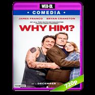 ¿Por qué él? (2016) WEB-DL 720p Audio Dual Latino-Ingles
