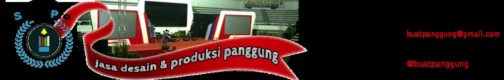 Sewa Panggung, Buat Panggung, Desain Panggung, Vendor Panggung, Panggung Acara, Stage Jakarta