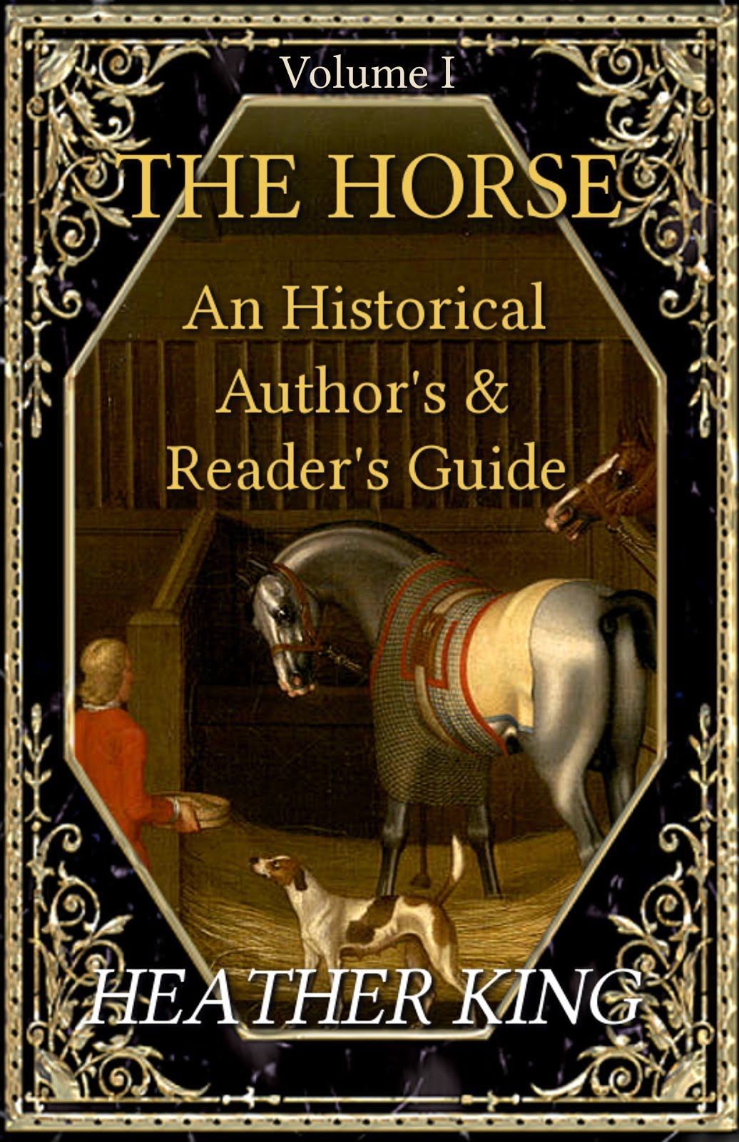 The Horse: An Historical Author's & Reader's Guide