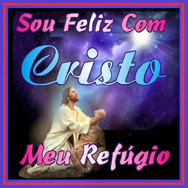 Sou Feliz Com Cristo Jesus