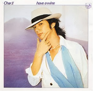 Char - [1977] Char II - Have A Wine