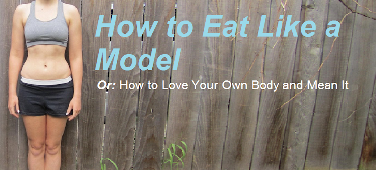 How to Eat Like a Model