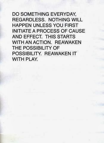 Reawaken the possibility of possibility.