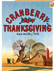 http://www.amazon.com/Cranberry-Thanksgiving-Cranberryport-Wende-Devlin/dp/1930900635/ref=sr_1_1?ie=UTF8&qid=1384828048&sr=8-1&keywords=cranberry+thanksgiving