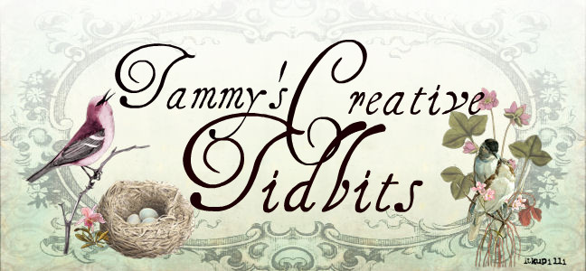 Tammy's  Creative Tidbits