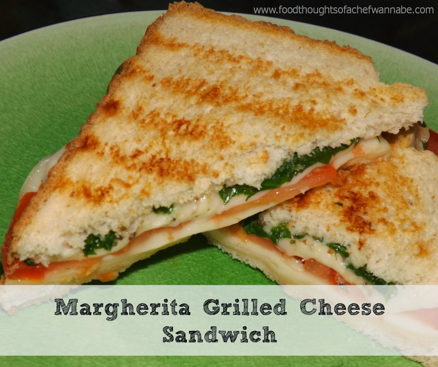 FoodThoughtsOfaChefWannabe: Margherita Grilled Cheese Sandwiches