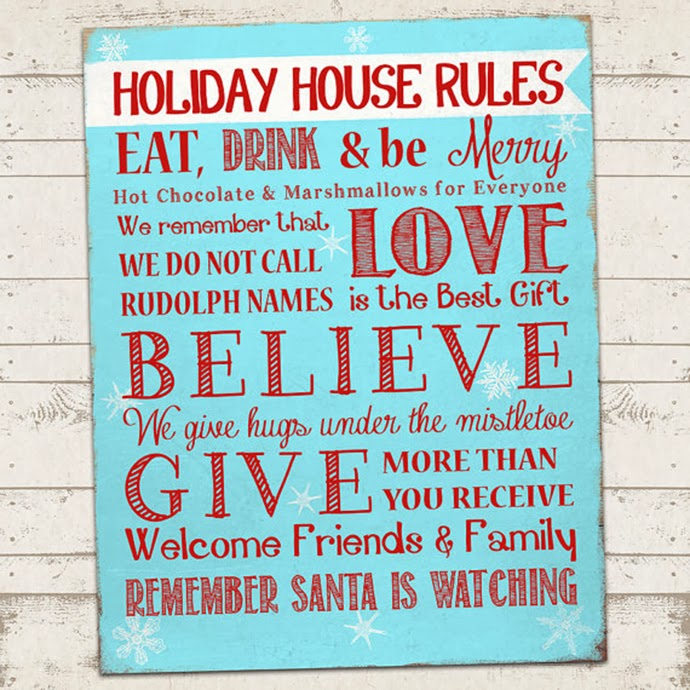 Inspirational Quote: Christmas House Rules. Happy December!