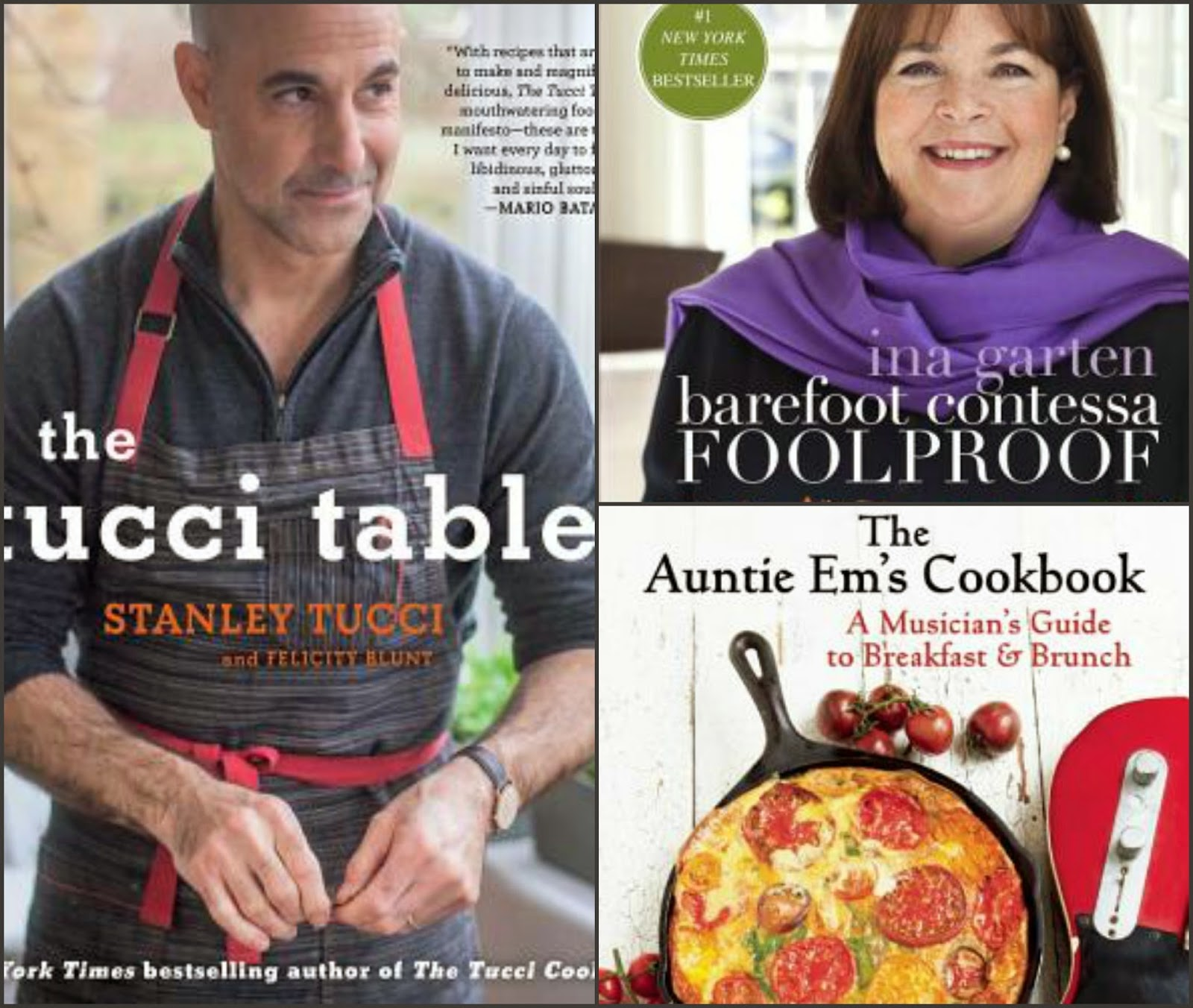 Barefoot Contessa Foolproof, The Tucci Table, The Auntie Em's Cookbook