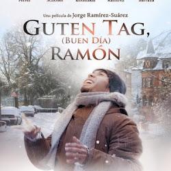 Poster Guten Tag, Ramón 2013