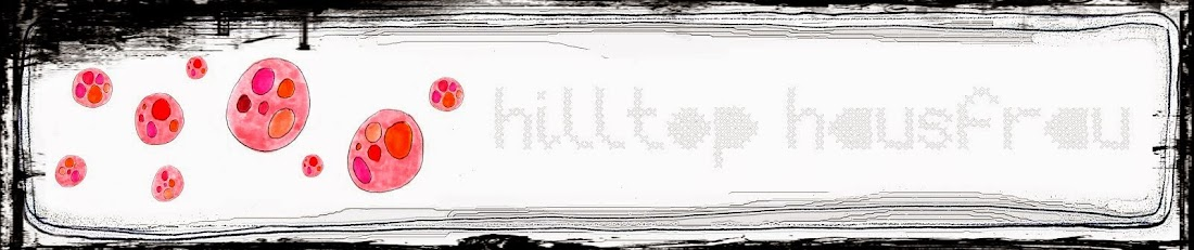 Hilltop Hausfrau