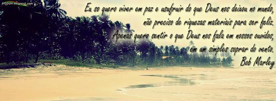 capa para facebook com frase do bob marley paisagens Bahia Ilhéus praia mar oceano bahia ilhéus - olivença