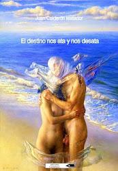 EL DESTINO NOS ATA Y NOS DESATA