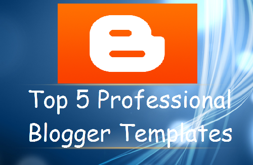 5 Beautiful Free Blogger Templates For Blogspot