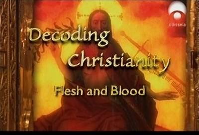 Decifrando.o.Cristianismo.Corpo.e.Sangue.1 Download   Decifrando o Cristianismo DVDRip   Dublado