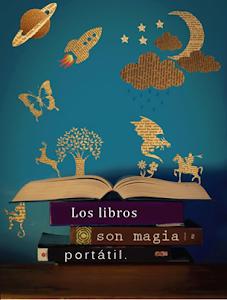 LOS LIBROS SON MAGIA PORTÁTIL