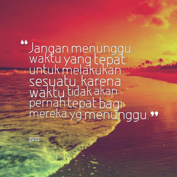 Jangan menunggu