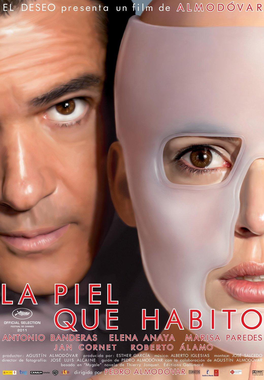http://1.bp.blogspot.com/-A-rMFIDP88U/TsI0nbpKZZI/AAAAAAAABqw/2KCJ2BkVFCo/s1600/poster+filme+la+piel+que+habito+pedro+almodovar+antonio+banderas+elena+anaya+marisa+paredes.jpg