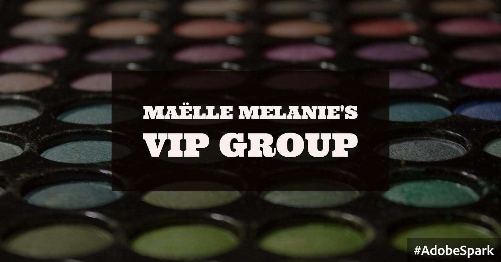 Maëlle Melanie's VIP Group