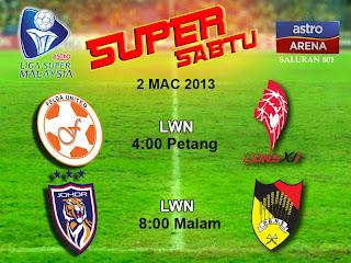 Live Streaming Darul Takzim vs Negeri Sembilan 2 Mac 2013 - Felda United vs Lions XII